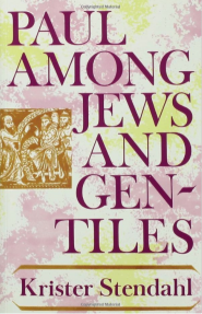 Stendahl: Paul Among Jews and Gentiles